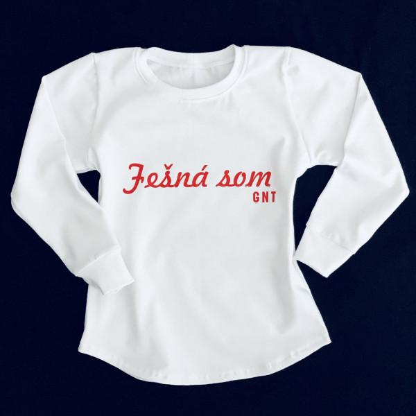 Tričko -Fešná som GNT